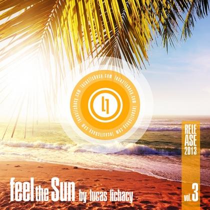 http://lucaslichacy.com/wp-content/uploads/2013/09/lucas_lichacy_feel_the_sun_vol3_rel2013_box.jpg