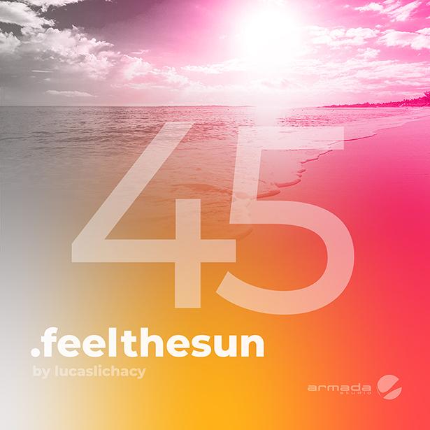 Feel the Sun vol.45 2019