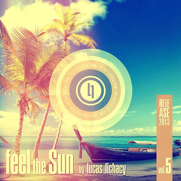Feel the Sun vol.5 2013