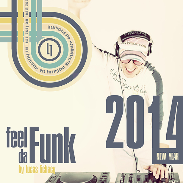 Feel da Funk NY 2013/2014